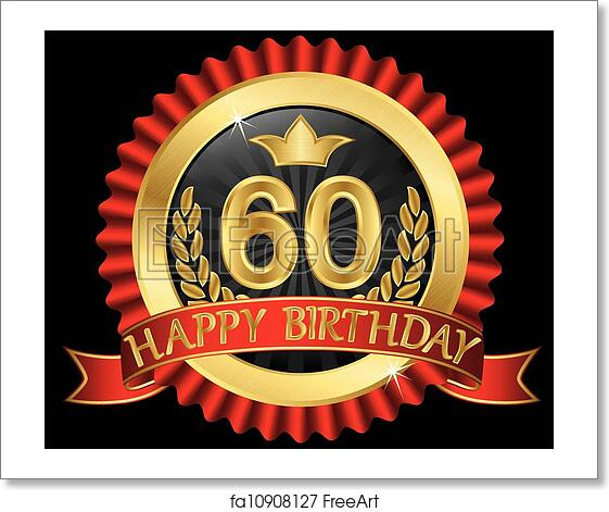 Free Art Print Of 60 Years Happy Birthday Golden Labe