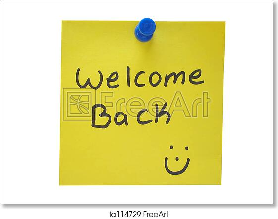 Free Art Print Of Welcome Back Welcome Back Message Freeart