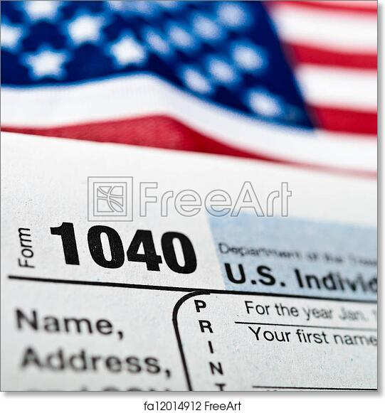 Free Art Print Of Us Individual Income Tax Return Form 1040 Us