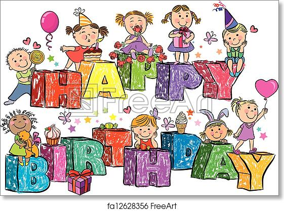 Free Art Print Of Happy Birthday Kids On Letters Happy Birthday