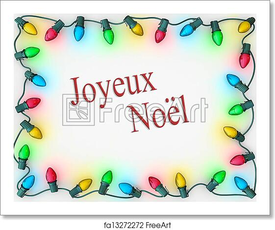 Christmas In French.Free Art Print Of Christmas Lights Border Merry Christmas French Language