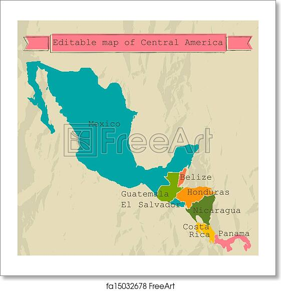 Free art print of Editable Central America map with all countries.