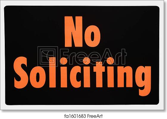 image about Printable No Soliciting Sign named No cost artwork print of No soliciting indicator.