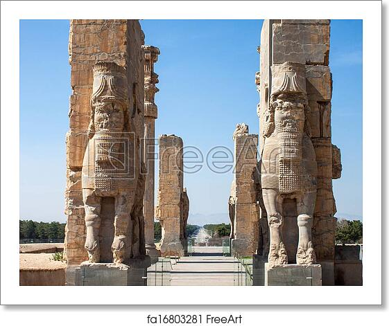 Free Art Print Of Ruins Of Ancient Persepolis Iran Gate Of Nations Freeart Fa16803281