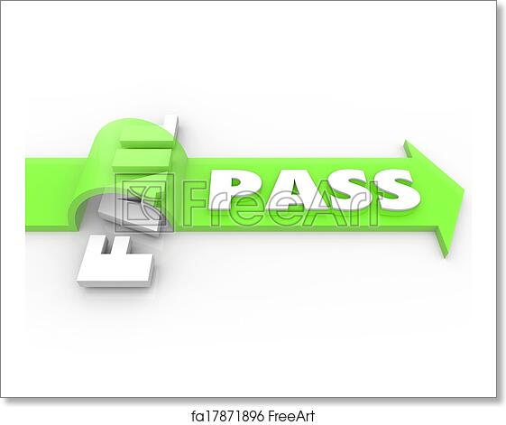 Free Art Print Of Pass Vs Fail Arrow Over Word Grade Test Quiz