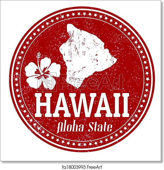 Free Art Print Of Hawaii Stamp Vintage With Text Aloha State Written Inside And Map Vector Illustration