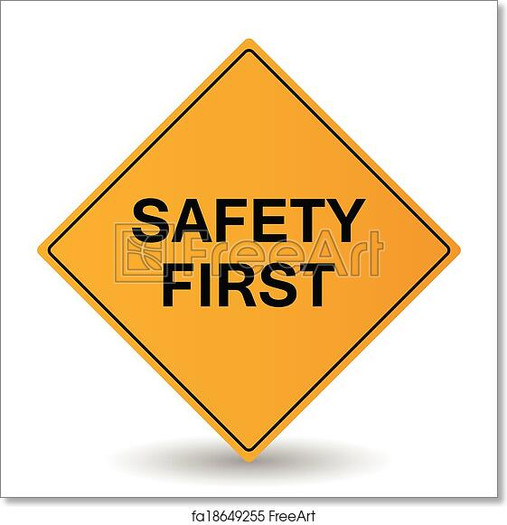 Free Art Print Of Safety First Vector Sign Safety First Vector Sign