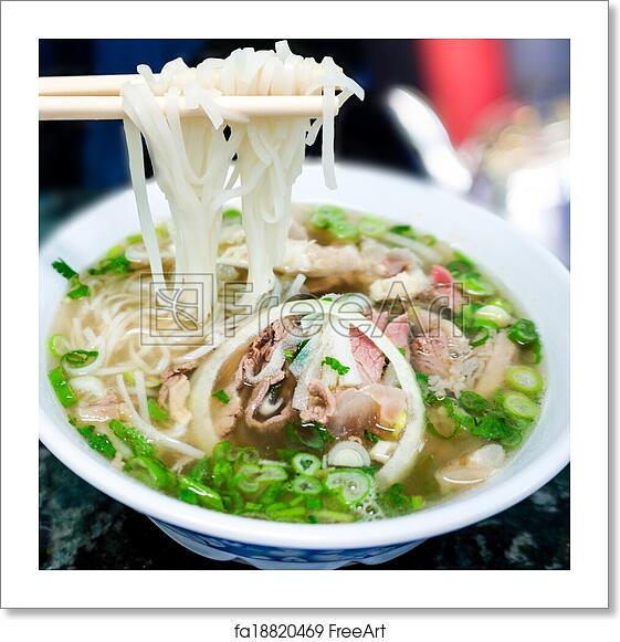 Free Art Print Of Traditional Vietnamese Pho Beef Noodle Soup Bowl Of Vietnamese Pho Noodle Soup With Rare Beef Tendon Tripe And Brisket Served With Onions Scallions And Cilantro Freeart Fa18820469