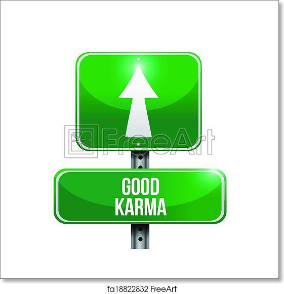 Free Art Print Of Good Karma Sign Illustration Design Good Karma