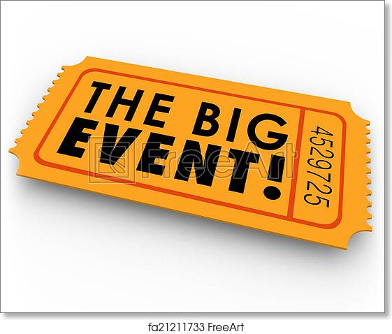 free art print of the big event special access ticket pass the big