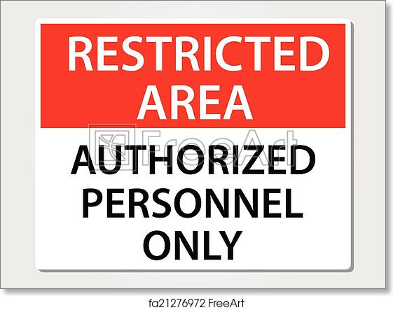 picture relating to Authorized Personnel Only Sign Printable identified as Cost-free artwork print of Accredited Workforce Indication