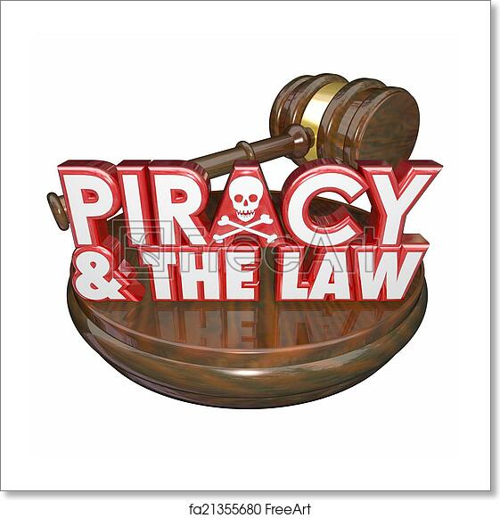 Free art print of Piracy and the Law Words Judge Gavel Illegal Downloads