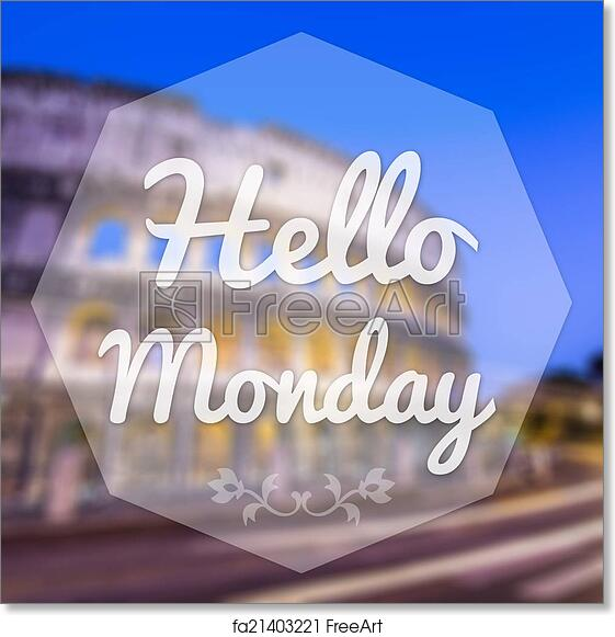 Free art print of good morning monday on blur background greeting free art print of good morning monday on blur background greeting card m4hsunfo