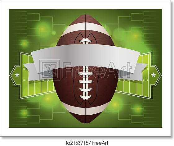 Free Art Print Of American Football Banner Illustration An American Football And Banner With Field Background Vector Eps 10 Available Eps File Contains Transparencies Freeart Fa21537157