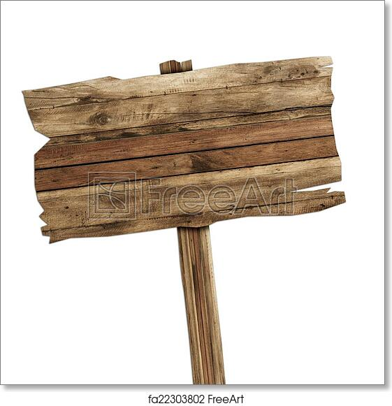 Genial Free Art Print Of Wooden Sign Isolated On White. Wood Old Planks Sign