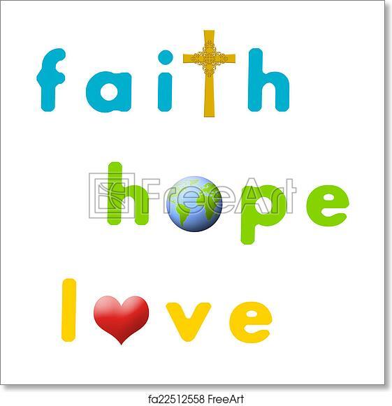 Free Art Print Of Faith Hope Love Sign For Faith Hope And Love