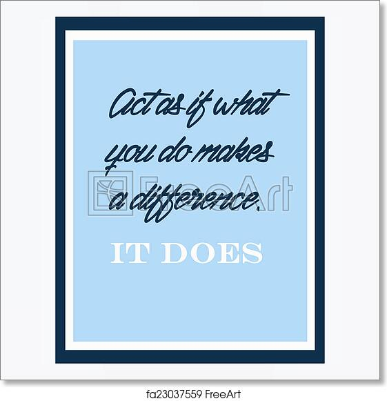 image about Free Printable Motivational Quotes known as Free of charge artwork print of Inspirational and motivational offers poster as a result of William James. E