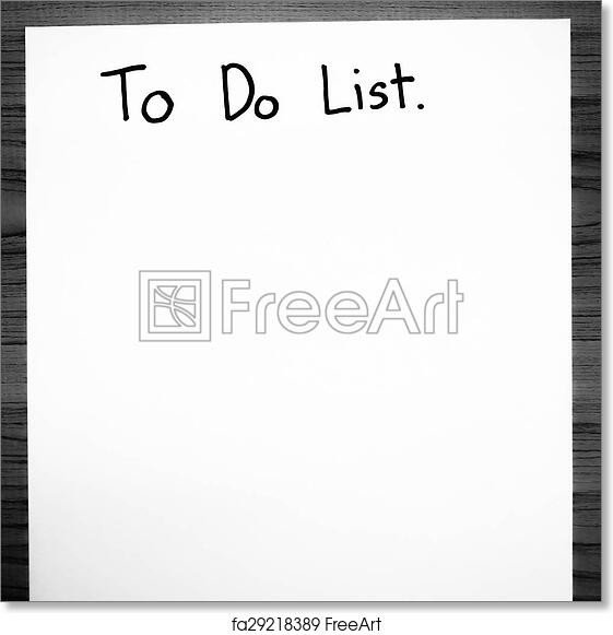 Free Art Print Of Paper Write To Do List Black And White Color Tone Style