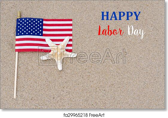 photograph regarding Closed Labor Day Printable Sign called Totally free artwork print of Delighted labor working day record with flag, starfish upon the sandy beach front