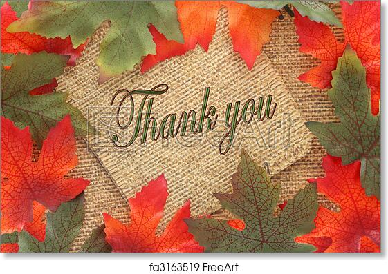 Free Art Print Of Fall Background Thank You Fall Background With Green And Oranges Leaves Covering Twin Rope Paper With Thank You Written Great For A Greeting Card Or Note Freeart