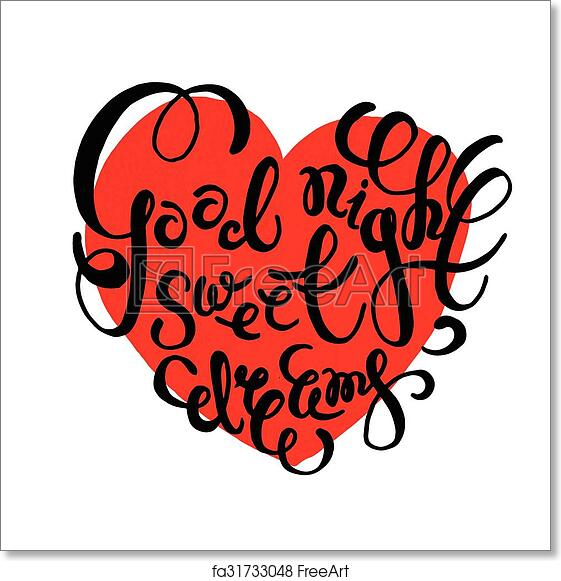 Free Art Print Of Romantic Quote Good Night Sweet Dreams Heart