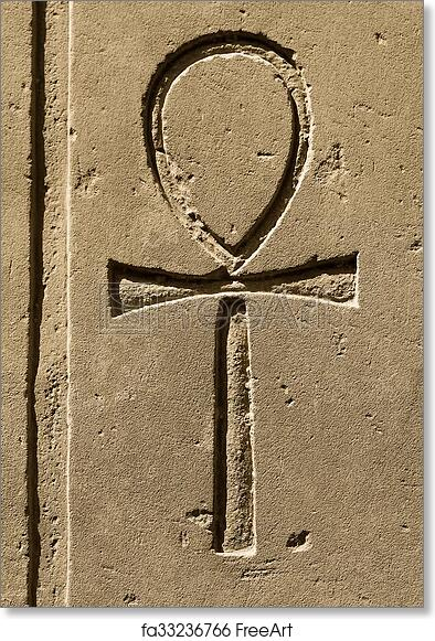 Free Art Print Of Ancient Egypt Symbol Ankh Carved On The Stone