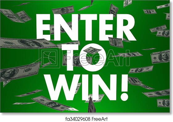 Free art print of Enter to Win Falling Money Cash Prize Jackpot Lottery