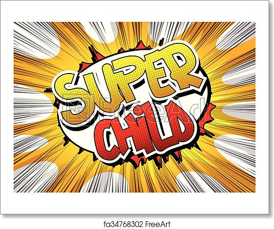 Free art print of Super Child - Comic book style word