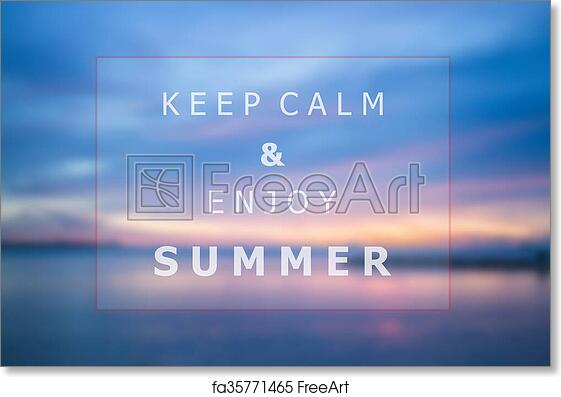 Free Art Print Of Keep Calm And Enjoy Summer Quote Poster Background Design