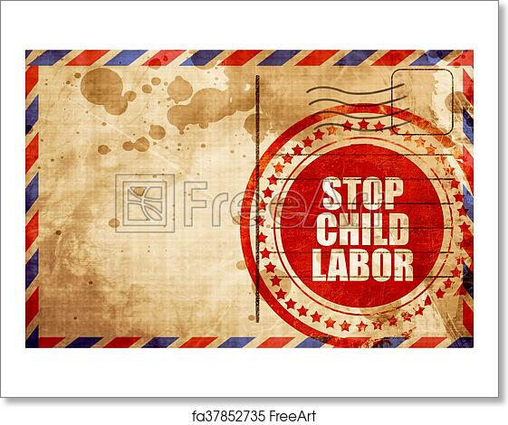 Free art print of Stop child labor, red grunge stamp on an airmail  background