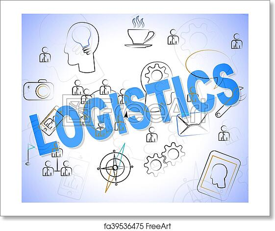 Free art print of Logistics Word Indicates Organized