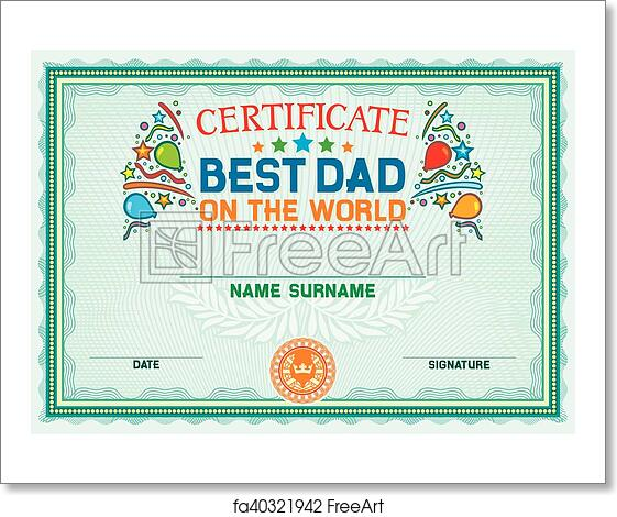 free art print of best dad on the world certificate best dad