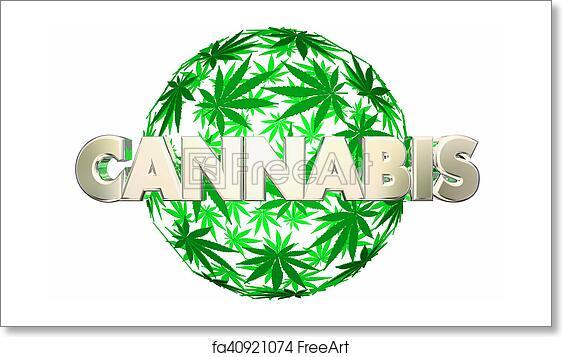 Free art print of Cannabis Marijuana Leaves Sphere Pot Word 3d Illustration