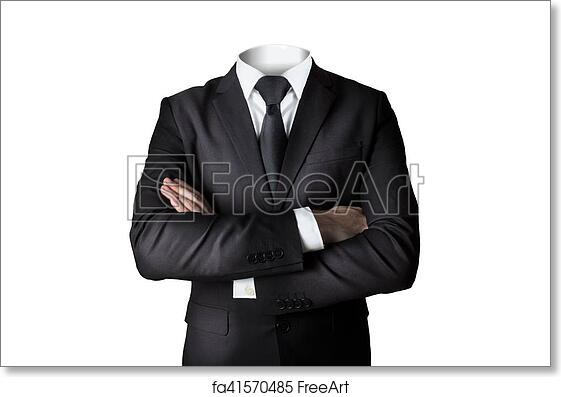 Free Art Print Of Businessman Without Head Isolated Crossed Arms