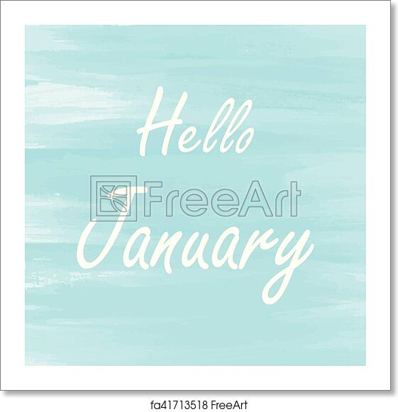 free art print of hello january blue watercolor background hello