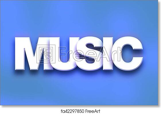 Free Art Print Of Music Concept Colorful Word Art The Word Music