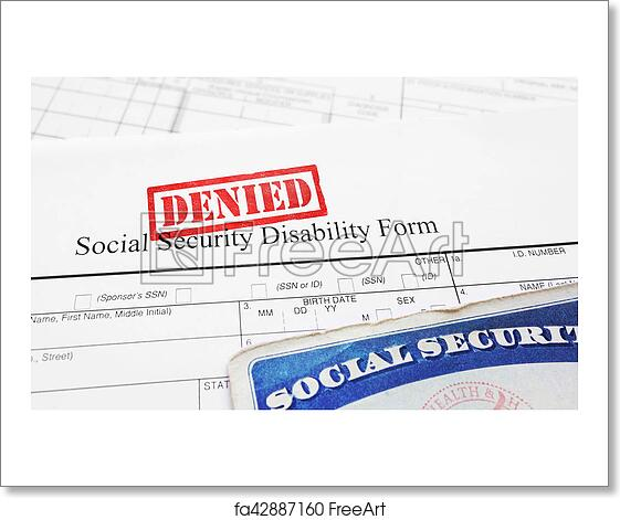 Free art print of Denied Social Security disability application
