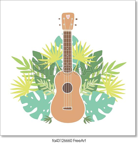 Free Art Print Of Ukulele And Tropical Leafs Ukulele And Tropical Leafs Vector Hand Drawn Illustration Freeart Fa43126660