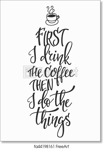 Free Art Print Of Quote Love Coffee Typography Quote Cup Typography
