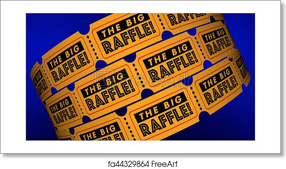 Free Art Print Of The Big Raffle Contest Win Prize Get Tickets 3d
