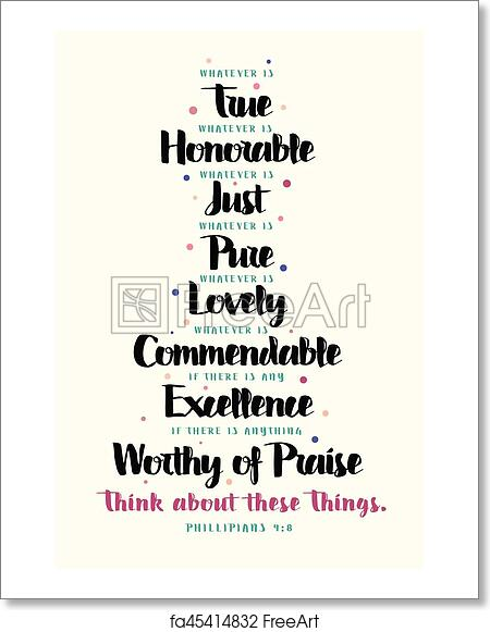 Free art print of Whatever is True think about these things  Bible Verse  Typography Design vector Poster Art from book of Phillipians