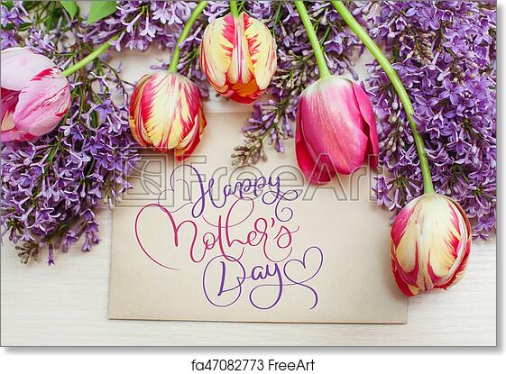 Free art print of Frame from tulips and lilac and text Happy mothers day   Calligraphy lettering hand draw