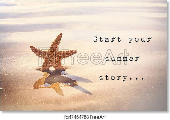 Charming Free Art Print Of Start Your Summer Story... Inspirational Quotation