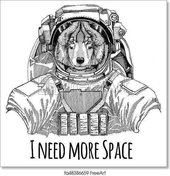 Free art print of Wolf Dog wearing space suit Wild animal astronaut  Spaceman Galaxy exploration Hand drawn illustration for t,shirt
