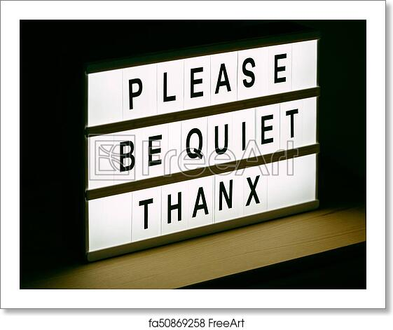 free art print of please be quiet thanx message sign please be