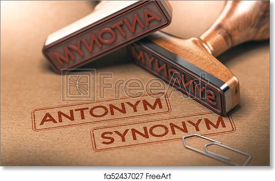 Free Art Print Of Semantics Opposite Words Antonym And Synonym Linguistics Concept