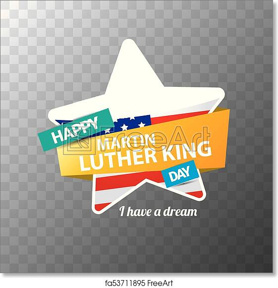 Free Art Print Of Vector Martin Luther King Jr Day Sticker Or Label
