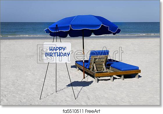 Free Art Print Of Happy Birthday Beach Sign A Whiteboard On The With Words And Blue Umbrella Lounge Chair
