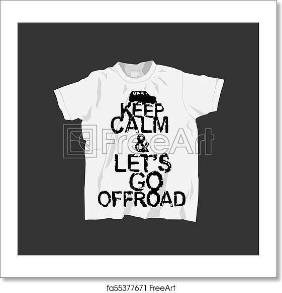 260e356ae T-Shirt with quote lettering. Keep calm and lets go offroad. Stamp words  from unique letters. Vector illustration useful for sweatshirt, tee-shirt  print or ...