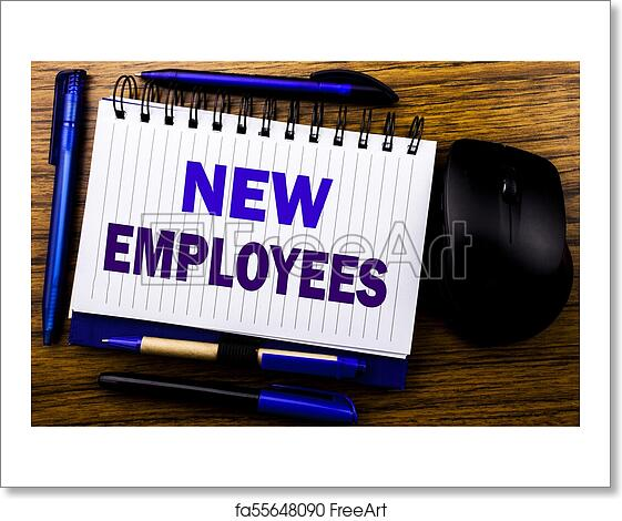 free art print of handwritten text showing new employees business concept for welcome staf recruiting written on notebook book note paper on the wooden